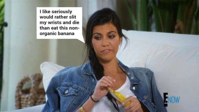 Kourtney complaining about non-organic