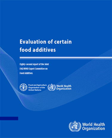 World Health Organization Food Additive Safety Report