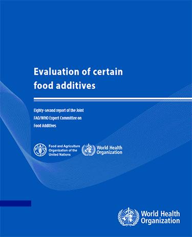 World Health Organization Food Additive Safety Report