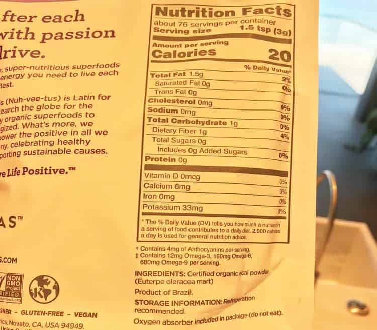 Navitas Organics acai nutrition facts label showing calories, sugar, fat, and protein content